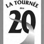 LA TOURNÉE DES 20
