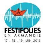 3E ÉDITION DES FESTIFOLIES EN ARMANDIE
