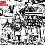 Quebec Redneck Bluegrass Project