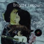 Brigitte Lecours ou  l'amour des mots mis en musique